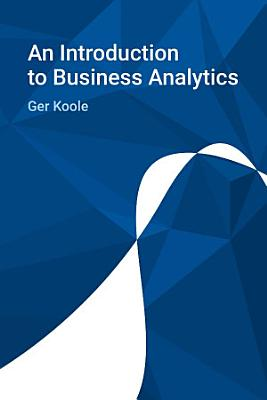 An Introduction to Business Analytics