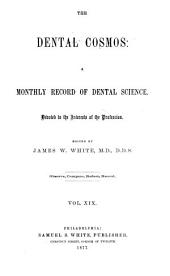 The Dental Cosmos: Volume 19