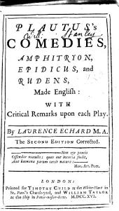 Plautus's Comedies, Amphitryon, Epidicus, and Rudens