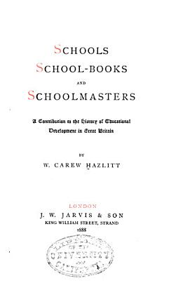 Schools  School books and Schoolmasters