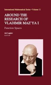 Around the Research of Vladimir Maz'ya I: Function Spaces