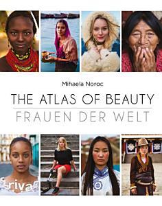 The Atlas of Beauty   Frauen der Welt PDF