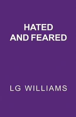 Hated And Feared
