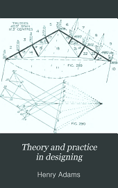 Theory and Practice in Designing