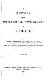 A History of the Intellectual Development of Europe: Volume 2