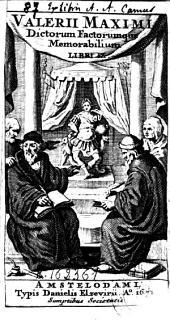 Valerii Maximi Dictorum factorumque memorabilium: libri IX.