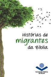 Histórias de migrantes da Bíblia