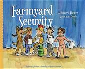 Farmyard Security:: A Readers' Theater Script and Guide