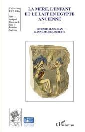 La mère, l'enfant et le lait en Egypte ancienne