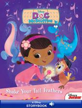 Disney Classic Storybook: Doc McStuffins: Shake Your Tail Feathers: Disney Read-Along