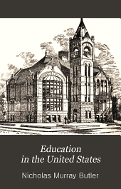 Education in the United States: A Series of Monographs, Volume 1