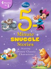 5-Minute Snuggle Stories Starring Disney Classic Characters: 4 Stories in 1