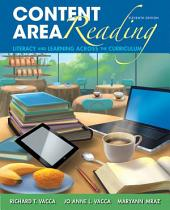 Content Area Reading: Literacy and Learning Across the Curriculum, Edition 11