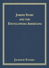 Joseph Story and the Encyclopedia Americana