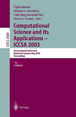 Computational Science and Its Applications   ICCSA 2003 PDF