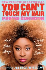 You Can t Touch My Hair Book