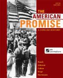 The American Promise  A Concise History  Combined Volume Book