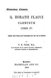Q. Horatii Flacci Carminum liber i. (-iv.) ed. by T.E. Page
