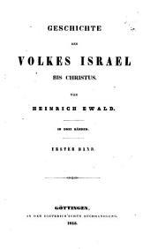 Geschichte des Volkes Israel bis Christus: Band 1