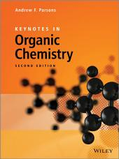 Keynotes in Organic Chemistry: Edition 2