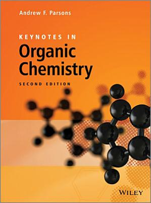 Keynotes in Organic Chemistry