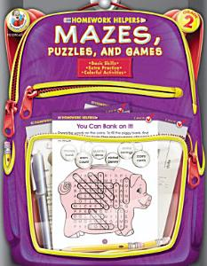 Mazes, Puzzles, and Games, Grade 2 Book