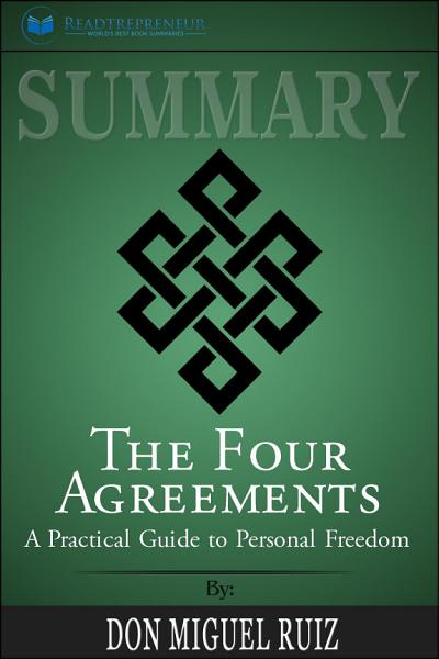 Download Summary  The Four Agreements   a Practical Guide to Personal     Book
