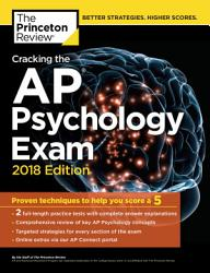 Cracking The Ap Psychology Exam 2018 Edition Book PDF