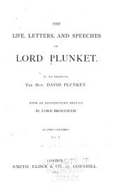 The Life, Letters, and Speeches of Lord Plunket: Volumes 1-2
