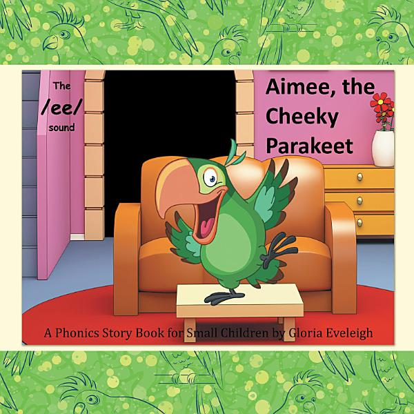 Download Aimee the Cheeky Parakeet Book