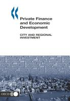Local Economic and Employment Development  LEED  Private Finance and Economic Development City and Regional Investment PDF