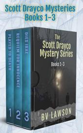 The Scott Drayco Series: Books 1-3