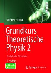 Grundkurs Theoretische Physik 2: Analytische Mechanik, Ausgabe 9