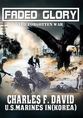 Faded Glory: The Forgotten War