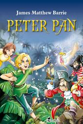 Peter Pan: An Illustrated Classic for Young Readers