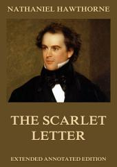 The Scarlet Letter (Annotated And Illustrated Edition)