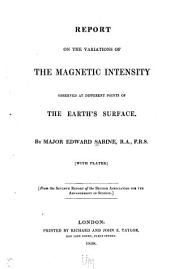 Report on the Variations of the Magnetic Intensity Observed at Different Points of the Earth's Surface