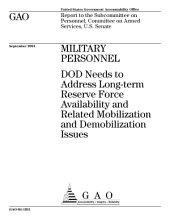 Military personnel DOD needs to address longterm Reserve force availability and related mobilization and demobilization issues : report to the Subcommittee on Personnel, Committee on Armed Services, U.S. Senate.