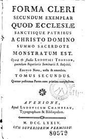Forma cleri secundum exemplar quod Ecclesiae Sanctisque Patribus a Christo Domino summo sacerdote monstratum est