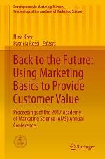 Back to the Future: Using Marketing Basics to Provide Customer Value