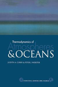 Thermodynamics of Atmospheres and Oceans PDF
