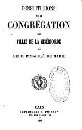 Constitution de la congrégation des Filles de la miséricorde du Coeur immaculé de Marie