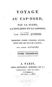 Voyage au Cap-Nord, par la Suède, la Finlande et la Laponie: Volume3