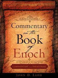 Commentary On The Book Of Enoch Book PDF