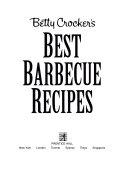 Betty Crocker s Best Barbecue Recipes PDF