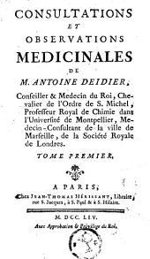 Consultations et observations médicinales: Volume1