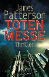 Totenmesse: Thriller - Detective Michael Bennett