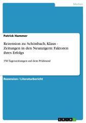 Rezension zu: Schönbach, Klaus - Zeitungen in den Neunzigern: Faktoren ihres Erfolgs: 350 Tageszeitungen auf dem Prüfstand