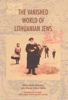 The Vanished World of Lithuanian Jews PDF