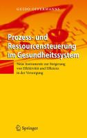 Prozess  und Ressourcensteuerung im Gesundheitssystem PDF